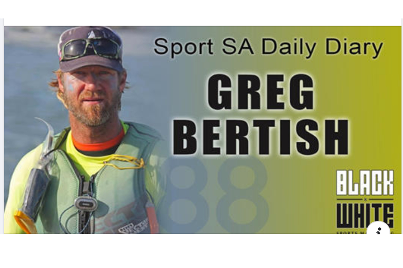 Sport SA Daily Diary chats to sailer & big wave surfer, Greg Bertish
